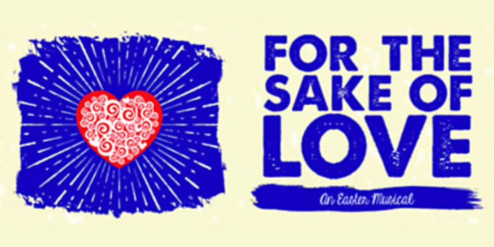 For the Sake of Love